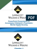 22085992-PowerPoint-Presentation-to-Accompany-Videbeck's-Psychiatric-Mental-Health-Nursing