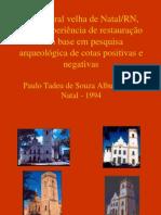 paulo tadeu de souza albuquerque Arqueologia Da Arquitetura Catedral de Natal