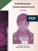 """Esperanza; refugiada angoleña en Zaire (""""Lo peor es ser huérfana de país"""")"""