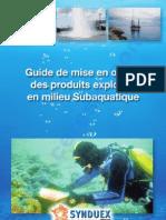 38608422 Guide de Mise en Oeuvre Des Produits Explosifs en Milieu Subaquatique France 2009