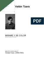 Tzara Tristan - Mirame Y Se Color