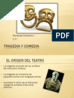 Tragedia y Comedia Fernanda