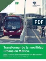 Transformando La Movilidad Urbana en Mexico1