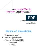 A Vision or an E-effort to Empower India
