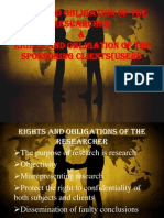 Right and Obligation of the Researcher