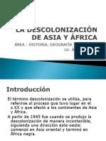 descolonizaciondeasiayafrica-090406195916-phpapp01