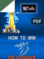 Win Chatolics