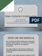 Flexion y Fuerza Axial