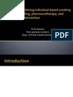 A Pilot Study Combining Individual-based Smoking