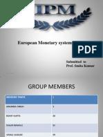 European Monetry System