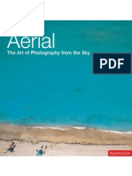 Aerial - The Art of Photography From the Sky