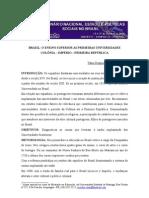 Primeiras Faculdades No Brasil