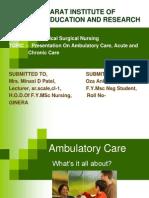 Ambulatory,Acute,Chronic Care