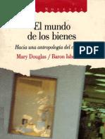 Douglas, Mary - El Mundo de Los Bienes