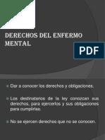 Derechos de Los Enfermos Mentales