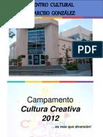 Presentación Campamento Cultura Creativa 2012