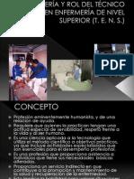 ENFERMERÍA Y ROL DEL TÉCNICO EN ENFERMERÍA DE
