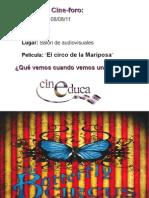 Cine Foro Cineduca El Circo de La Mariposa