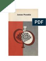 LIETUVA BOLŠEVIKŲ OKUPACIJOJE  Redagavo Juozas Prunskis