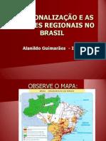 REGIONALIZAÇÃO BRASILEIRA