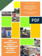 Guía Metodológica de Implementación del Huerto Escolar Pedagógico