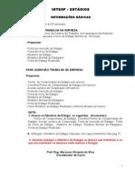 Explicações e Roteiro para Estágio Intesp.