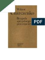 Charczenko, Wiktor  - Brygada specjalnego przeznaczenia – 1980 (zorg)