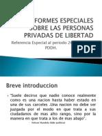 Pddh - Informes Especiales Sobre Las Personas Privadas de Libertad