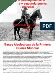 Bases ideológicas de la primera y segunda guerra