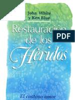 John White y Ken Blue - Restauracion de Los Heridos