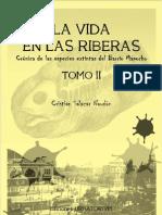 La vida en las riberas. Crónica de las especies extintas del Barrio Mapocho. T.II. (2011)