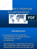 Identidad e influencias en Latinoamérica