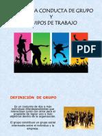 Bases de La Conducta de Grupo y Equipos de Trabajo 1