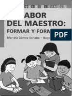 1- La Labor Del Maestro FORMAR Y FORMARSE -Leer y Comprender