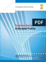 Telecom Sector in India - A Decadal Profile