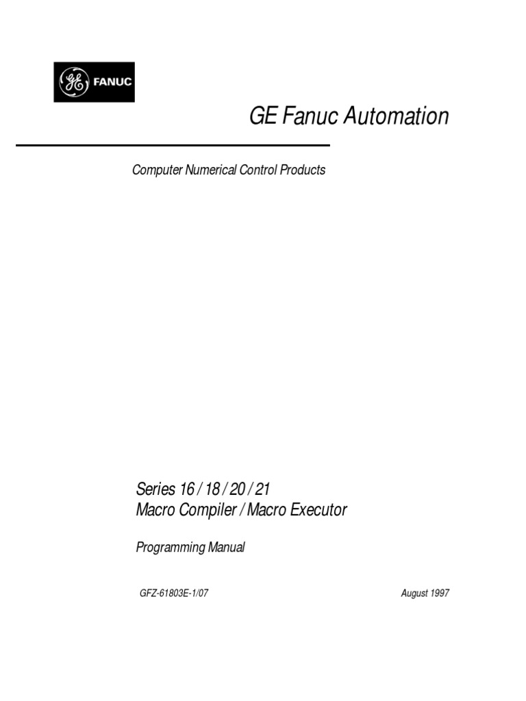 72664221 Fanuc 16-18-20 21 Macro Compiler Executor Programming Manual |  Macro (Computer Science) | Automation