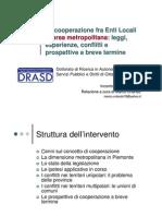 La cooperazione tra Enti Locali in Area Metropolitana