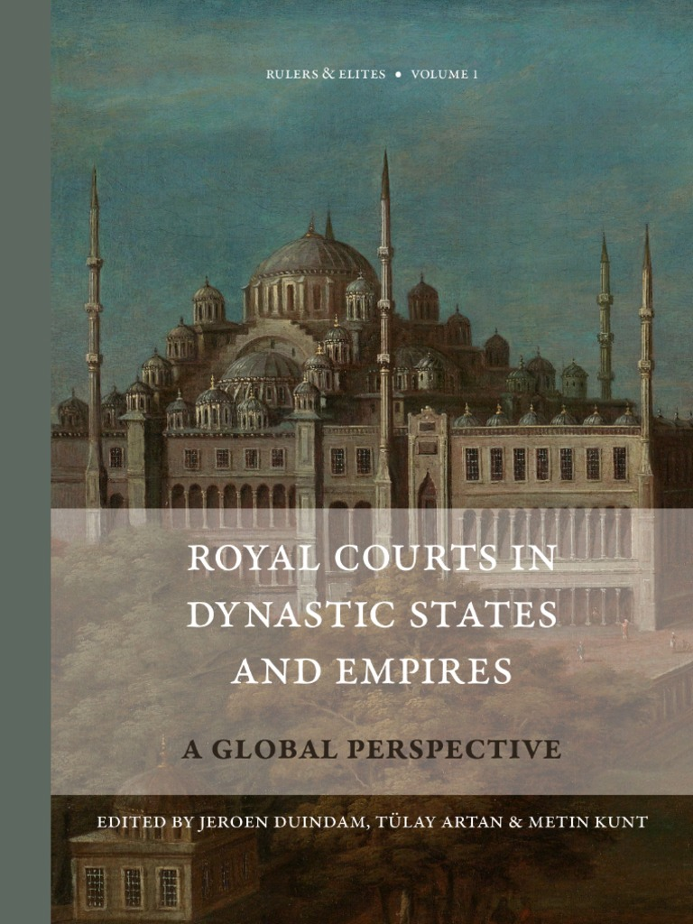 Royal courts in dynastic states and empires a global perspective royal courts in dynastic states and empires a global perspective louis xiv of france byzantine empire fandeluxe Image collections