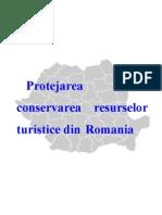 PROIECT Protejarea Si Conservarea Resurselor Turistice Din Romania