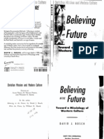 Bosch, J. David -- Believing in the Future, Towards a Missi~1
