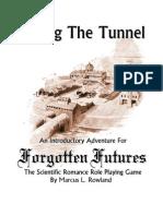 Forgotten Futures Taking the Tunnel