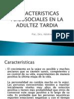 Caracteristicas Psicosociales Adultez Tardia