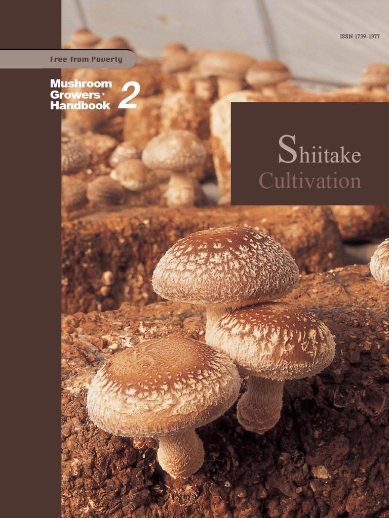 Marvelous Mushroom Growersu0027 Handbook 2: Shiitake Cultivation | Carbon Dioxide |  Mushroom