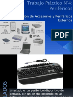 Accesorios y Periféricos Externos