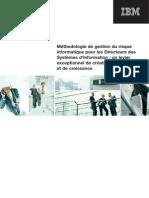 Méthodologie de gestion du risque informatique pour les Directeurs des Systèmes d'Information  un levier exceptionnel de création de valeur et de croissance