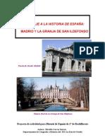 Un viaje a la Historia de España. Madrid y la Granja de San Ildefonso