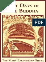 Last Days of the Buddha - The Maha Parinibbana Sutta