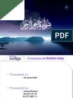 Mobilink Indigo Presentation by Ahmad Mushtaq