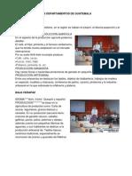 Los 22 Trajes de Los Departamentos de Guatemala, Produccion de Cada Depart