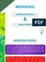 Mengenal Jaringan Sosial & Web Forum